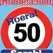 Huldeschild Hoera! Sarah 50 jaar!