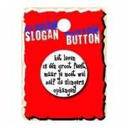 Grappige button Het leven is feest