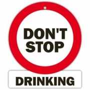 Decoratie bord met zuignappen Do not stop drinking