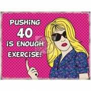 Wandplaatje pushing 40
